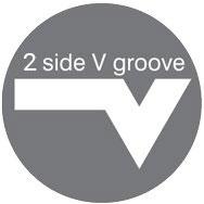 2 Sides V groove
